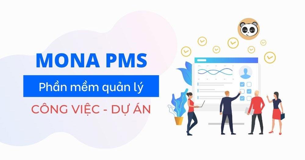 Mona PMS- phầm mềm quản lý tiến độ công việc