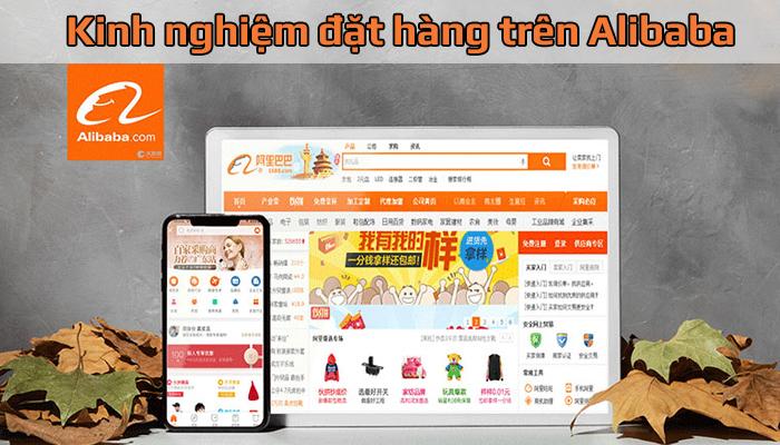 Kinh nghiệm đặt hàng trên Alibaba dễ dàng thành công